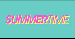 Summertime is a brand new series