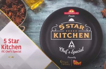 New Cooking Show '5 STAR Kitchen ITC Chef's Special' Launched On Star Plus
