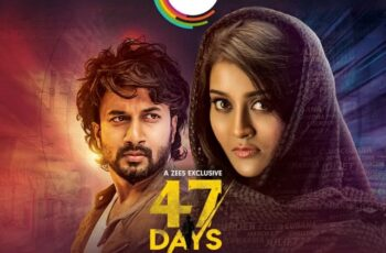 47 Days On Zee5 Check Out Plot, Release Date, Cast