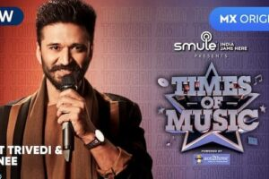 Times Of Music MX Player Concept, Start Date, Episodes