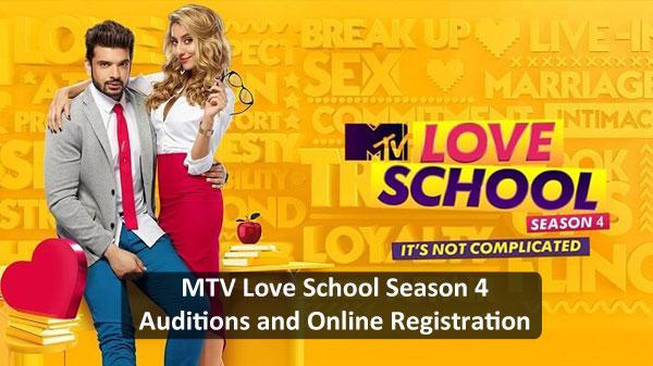MTV Love School Season 4 – Auditions and Online Registration