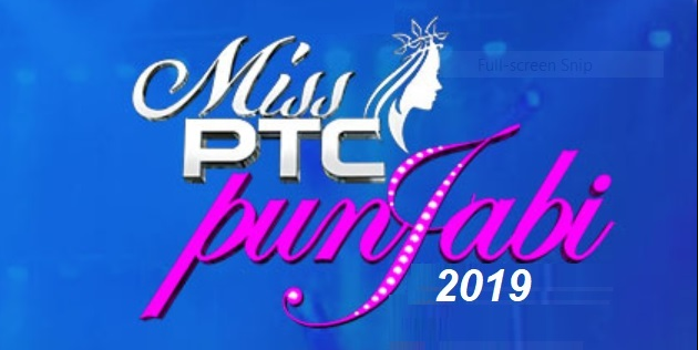 Miss PTC Punjabi Auditions 2019