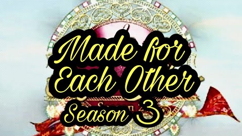 Made for Each Other Season 3